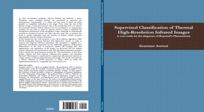 Libro. Supervised Classification of Thermal High-Resolution Infrared Images: A case study for the diagnosis of Raynaud's Phenomenon (G. Aretusi)