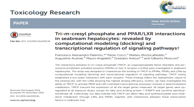 Tri-m-cresyl phosphate and PPAR/LXR interactions in seabream hepatocytes: revealed by computational modeling (docking) and transcriptional regulation of signaling pathways (G. Aretusi et al.)